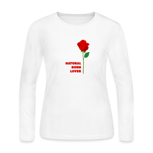 Natural Born Lover - I'm a master in seduction! - Women's Long Sleeve Jersey T-Shirt