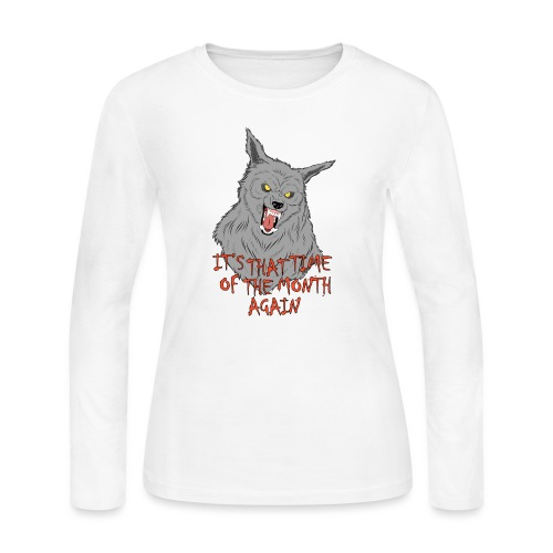 That Time of the Month - Women's Long Sleeve Jersey T-Shirt