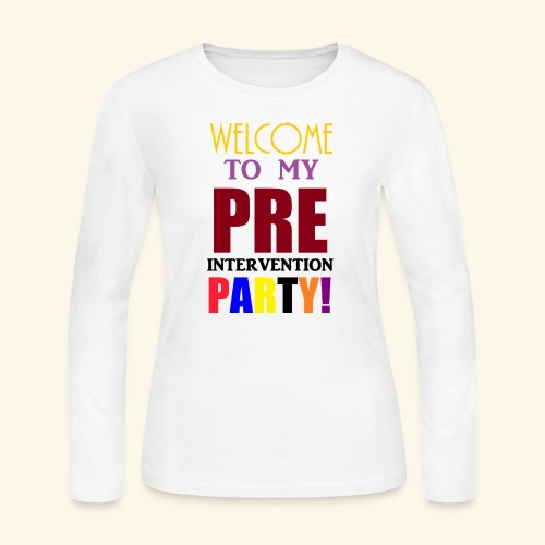 pre intervention party - Women's Long Sleeve Jersey T-Shirt