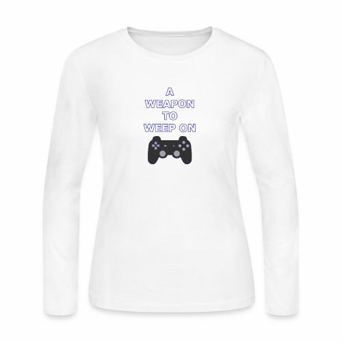 A Weapon to Weep On - Women's Long Sleeve Jersey T-Shirt