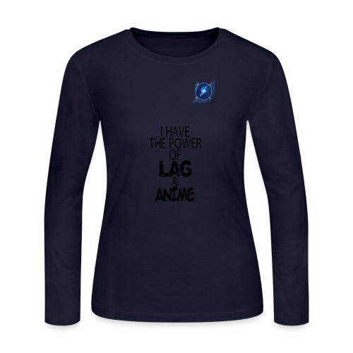 I Have The Power of Lag & Anime - Women's Long Sleeve Jersey T-Shirt