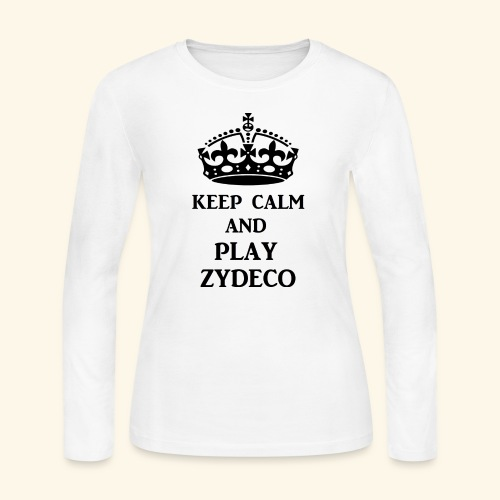 keep calm play zydeco blk - Women's Long Sleeve Jersey T-Shirt