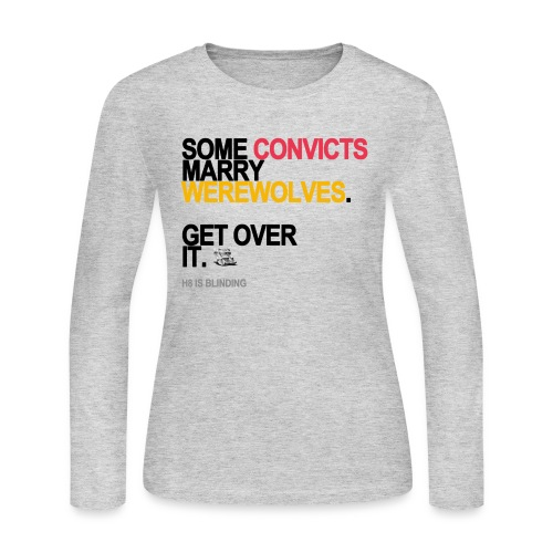 some convicts marry werewolves lg transp - Women's Long Sleeve Jersey T-Shirt
