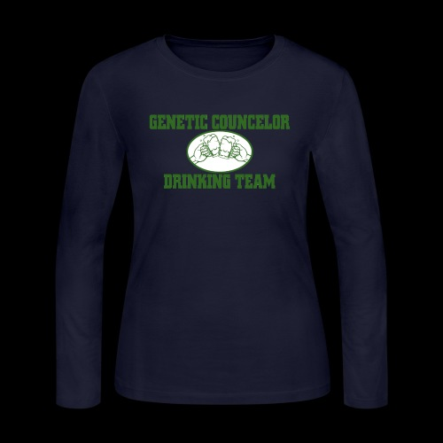genetic counselor drinking team - Women's Long Sleeve Jersey T-Shirt