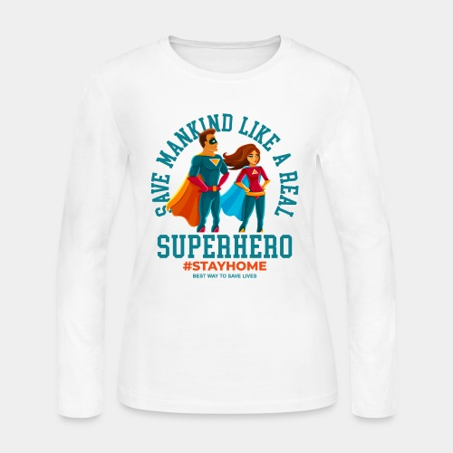 stay home save lives - Women's Long Sleeve Jersey T-Shirt
