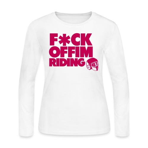 FCK OFF IM Riding - Women's Long Sleeve Jersey T-Shirt