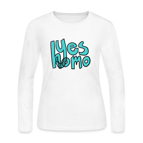 Yes Homo (Solid) - Women's Long Sleeve Jersey T-Shirt