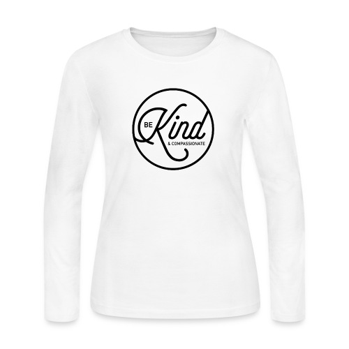 Be Kind and Compassionate - Women's Long Sleeve Jersey T-Shirt