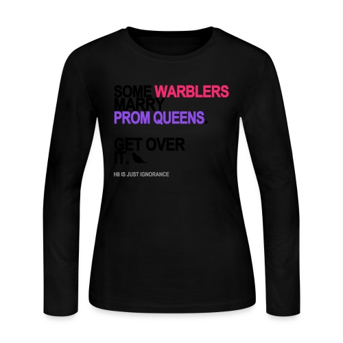some warblers marry prom queens lg trans - Women's Long Sleeve T-Shirt