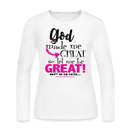 Let me be GREAT! - Women's Long Sleeve Jersey T-Shirt