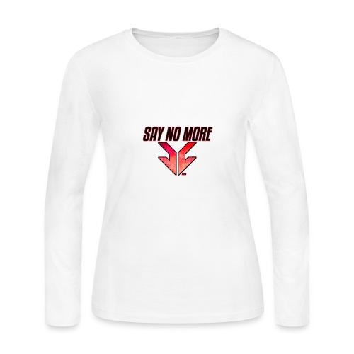 SAY NO MORE APPAREL - Women's Long Sleeve Jersey T-Shirt