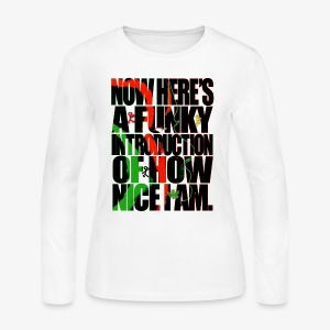 NOW HERE'S A FUNKY INTRODUCTION OF HOW NICE I AM - Women's Long Sleeve Jersey T-Shirt