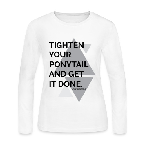 Tighten your... - Women's Long Sleeve Jersey T-Shirt