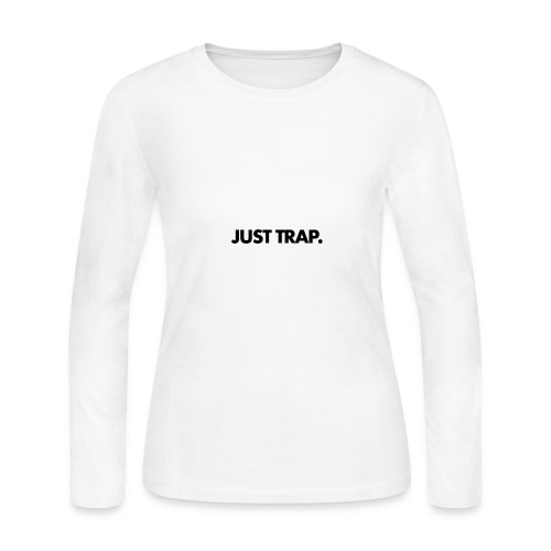 JUST TRAP. - Women's Long Sleeve Jersey T-Shirt
