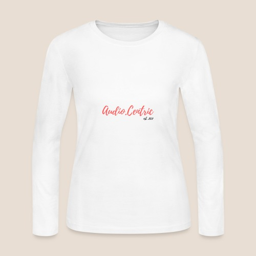 Audio.Centric WH/TE - Women's Long Sleeve Jersey T-Shirt