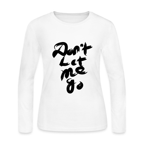 don t let me go 01 - Women's Long Sleeve Jersey T-Shirt