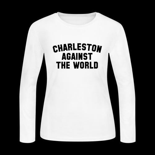 Charleston Against The World - Women's Long Sleeve Jersey T-Shirt