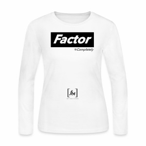 Factor Completely [fbt] - Women's Long Sleeve Jersey T-Shirt