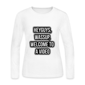 Hey Guys, Wassup, Welcome To A Video. - Women's Long Sleeve Jersey T-Shirt