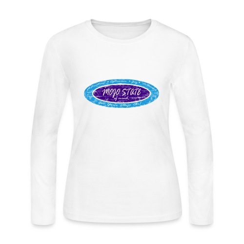 MOJO STATE of mind - Women's Long Sleeve Jersey T-Shirt