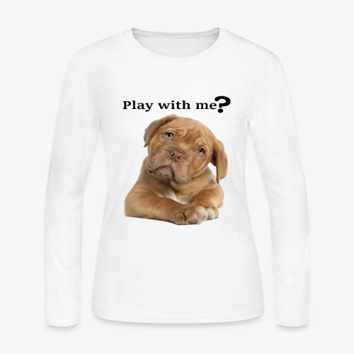 Play with me ? T-shirt cute - Women's Long Sleeve Jersey T-Shirt
