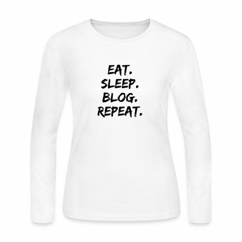 Eat. Sleep. Blog. Repeat. - Women's Long Sleeve Jersey T-Shirt