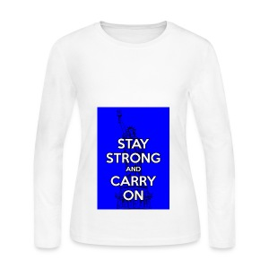 Stay Strong and Carry On - Women's Long Sleeve Jersey T-Shirt