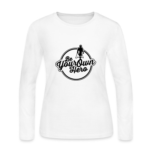 Be Your Own Hero II - Women's Long Sleeve Jersey T-Shirt