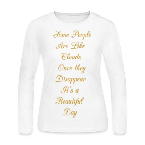 some people are like clouds - Women's Long Sleeve Jersey T-Shirt