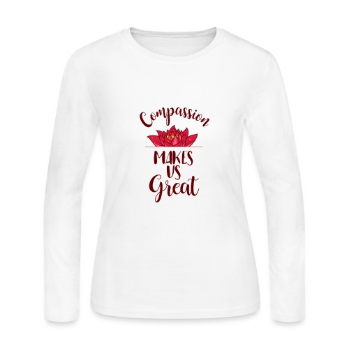 Compassion Makes Us Great (1) - Women's Long Sleeve Jersey T-Shirt