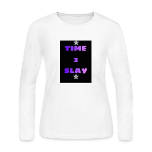 time 2 slay - Women's Long Sleeve Jersey T-Shirt