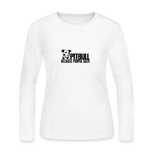 Pitbull because people suck - Women's Long Sleeve Jersey T-Shirt