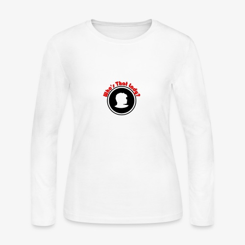 Who's That Lady? - Women's Long Sleeve Jersey T-Shirt