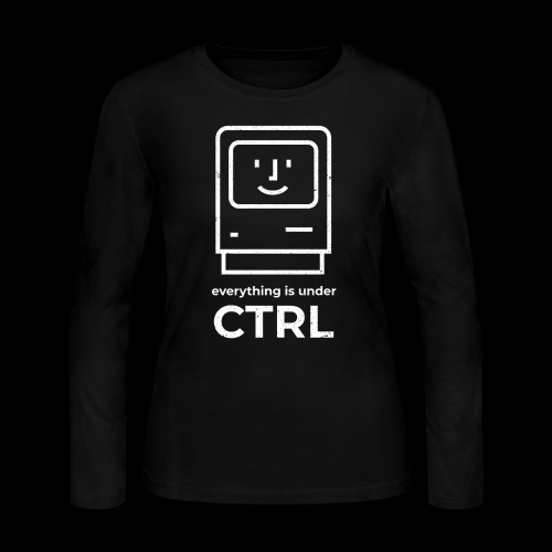Everything is Under CTRL | Funny Computer - Women's Long Sleeve Jersey T-Shirt
