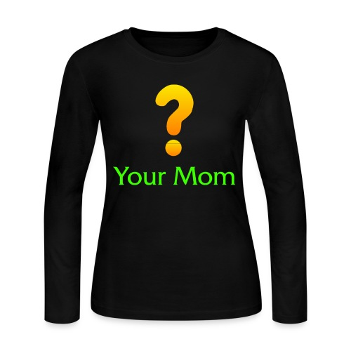 Your Mom Quest ? World of Warcraft - Women's Long Sleeve Jersey T-Shirt