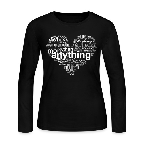 More Than Anything II - Women's Long Sleeve Jersey T-Shirt