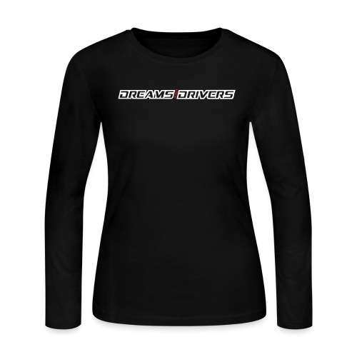 Dreams and Drivers Full Logo White Text Long - Women's Long Sleeve Jersey T-Shirt