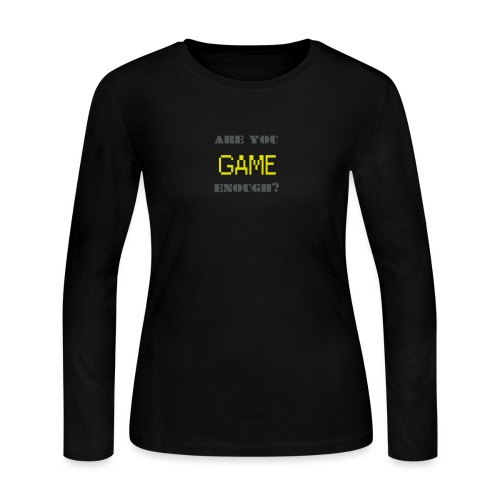 Are_you_game_enough - Women's Long Sleeve Jersey T-Shirt