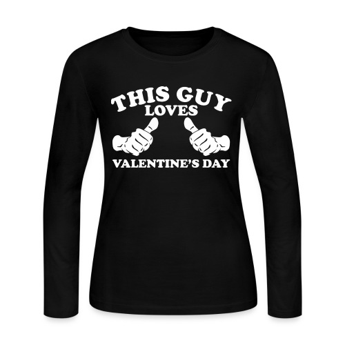 This Guy Loves Valentine's Day - Women's Long Sleeve Jersey T-Shirt