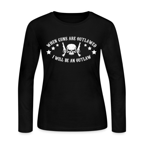 I Will Be An Outlaw - Women's Long Sleeve Jersey T-Shirt