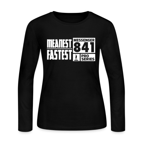 Messenger 841 Meanest and Fastest Crew Sweatshirt - Women's Long Sleeve Jersey T-Shirt