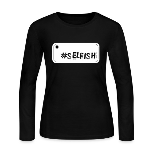 Selfie selfish - Women's Long Sleeve Jersey T-Shirt