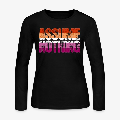 Assume Nothing Lesbian Pride - Women's Long Sleeve Jersey T-Shirt