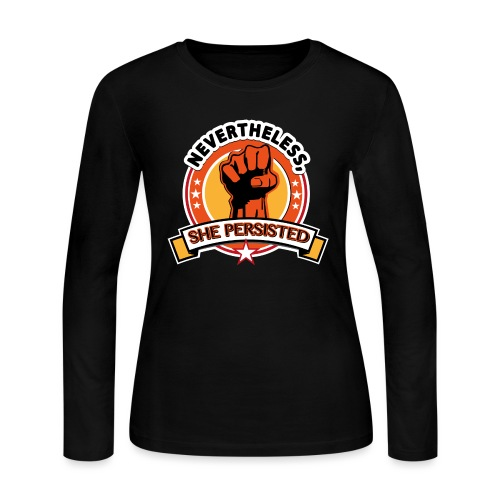Nevertheless, she persisted - Women's Long Sleeve Jersey T-Shirt