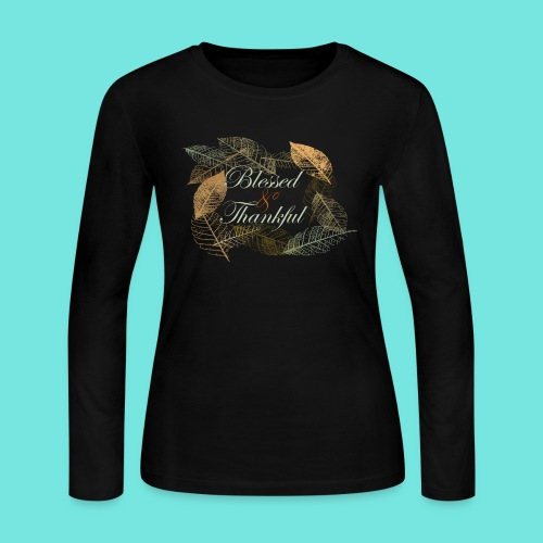 Blessed & Thankful - Women's Long Sleeve Jersey T-Shirt