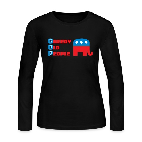 Grand Old Party (GOP) = Greedy Old People - Women's Long Sleeve Jersey T-Shirt