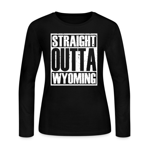 Straight Outta Wyoming - Women's Long Sleeve Jersey T-Shirt