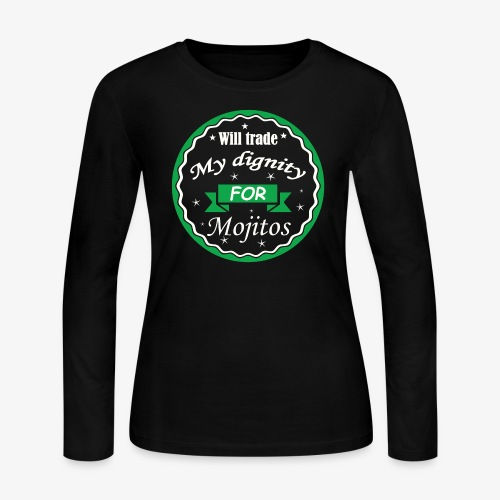 Trade dignity for mojitos - Women's Long Sleeve Jersey T-Shirt