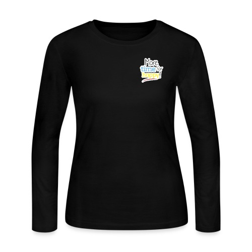 More Time for Happy! - Women's Long Sleeve Jersey T-Shirt
