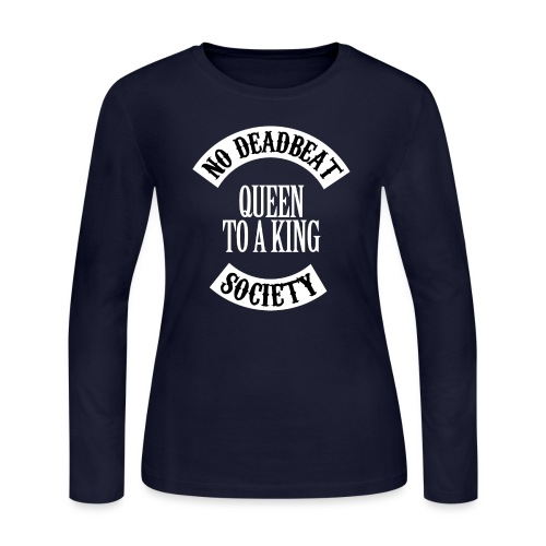 Queen To A King T-shirt - Women's Long Sleeve Jersey T-Shirt
